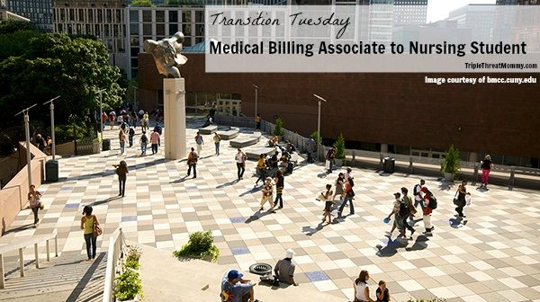 Transition Tuesday: Medical Billing Associate to Nursing Student